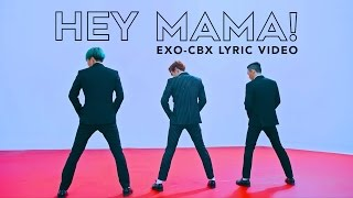 EXO-CBX (첸백시) - Hey Mama! [LYRIC VIDEO] [HAN|ROM|ENG]