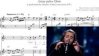 Amar pelos Dois (English; piano sheet music w chords) - Salvador Sobral [EUROVISION PORTUGAL 2017]