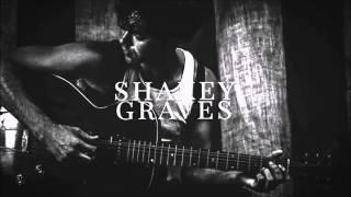 Oh My Poison - Shakey Graves (Nobody's Fool)