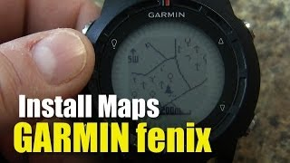Garmin fenix / tactix -  How To Install Maps