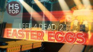 Top 15 Easter Eggs ★ Left 4 Dead 2
