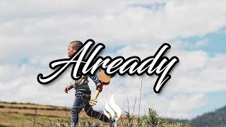 "▷❌ ""Already"" Dancehall X Afrobeat Spanish Guitar type beat Instrumental"