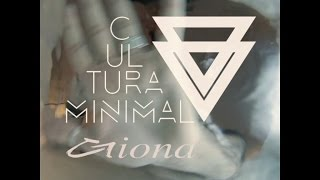 "Cultura Minimal - ""Giona"" (Semi-Official Video)"