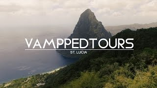 VAMPPED TOURS: St. Lucia