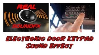 Electronic keypad opening door sound effect - realsoundFX