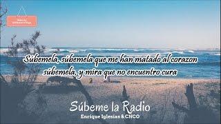 Enrique Iglesias & CNCO - Súbeme la Radio (Letra)