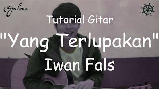 Belajar Akustik Gitar (Yang Terlupakan - Iwan Fals) + TAB width=