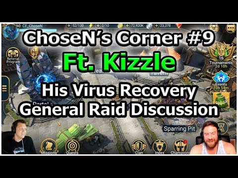 RAID Shadow Legends | ChoseN's Corner #9 | Kizzle Virus Recovery + Raid Discussion