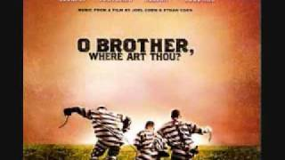 Oh Brother, Where Art Thou? - Song of the Sirens - Didn't Leave Nothing for the Baby - Cover