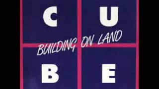 """Cube - """"Building On Land"""" (1983)"""