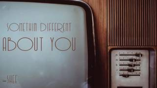 Shee Ft. Kayleigh - Somethin' Different About You