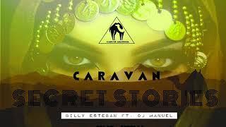 "Billy Esteban & Dj Manuel - ""Secret Stories"" (Cafe De Anatolia)"
