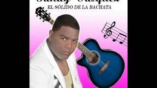 SANDY VASQUEZ eras mia   EL SOLIDO DE LA BACHATA)  MP3