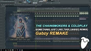 The Chainsmokers & Coldplay - Something Just Like This (JAKKO Remix) (FL Studio Remake + FLP)