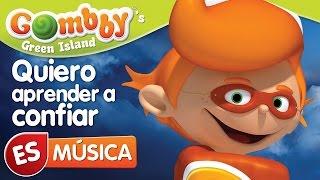 Música - Quiero aprender a confiar - Canta y Baila con Gombby en Español - Gombby´s Green Island
