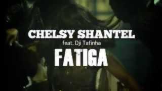 CHELSY SHANTEL ft Dji Tafinha FATIGA TEASER 002