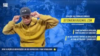 Mc Melqui -Vai jogando o bumbum(DJ Tezinho)Lançamento 2017
