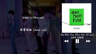 【韓中字】SUPER JUNIOR 슈퍼주니어 - One More Time (Otra Vez) (SJ ver.)