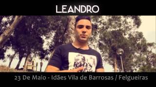 LEANDRO - Ao Vivo (FELGUEIRAS - 23 Maio) | Promo