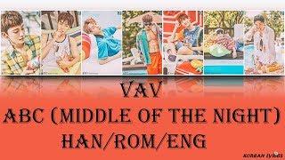 VAV - ABC (Middle Of The Night) (Han/Rom/Eng) Lyrics