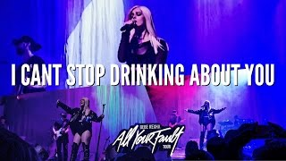 "BEBE REXHA ""I CAN'T STOP DRINKING ABOUT YOU"" ALL YOUR FAULT TOUR 