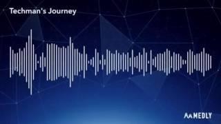 My (WIP) Song, Techman's Journey  by Aidan Smith