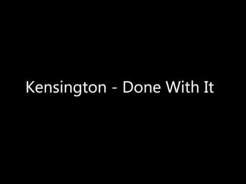 kensington-done-with-it-lyric-video-lyric-videos