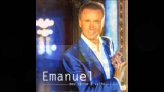 07. Emanuel - És o amor da minha vida