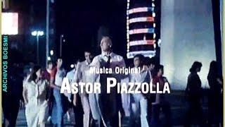 ASTOR PIAZZOLLA Y EL CINE - VOLVER (1982) - CAMINATA (TÍTULOS)