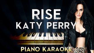 Katy Perry - Rise | LOWER Key Piano Karaoke Instrumental Lyrics Cover Sing Along