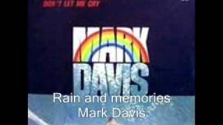 Rain and memories - Mark Davis.