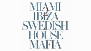 Swedish House Mafia - Miami 2 Ibiza feat. Tine Tempah - Clean Version
