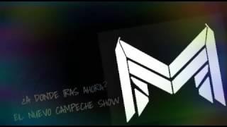EL NUEVO CAMPECHE SHOW - ¿A DÓNDE IRÁS AHORA?