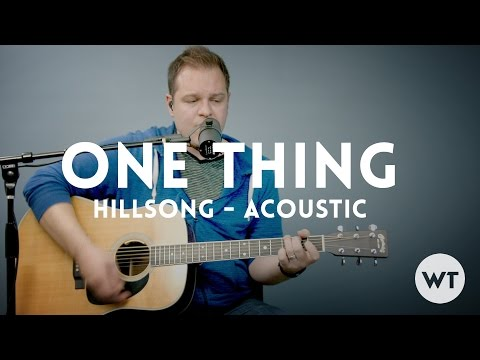 One Thing Hillsong Worship Acoustic W Chords Chords Chordify