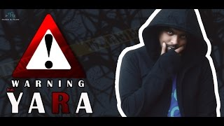 WARNING | ft YARA : Official Rap Song 2017