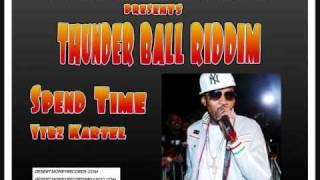 Vybz Kartel - Spend Time (Thunder Ball Riddim)