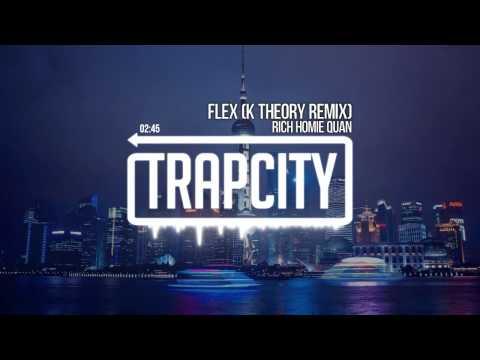 rich-homie-quan-flex-k-theory-remix-trap-city
