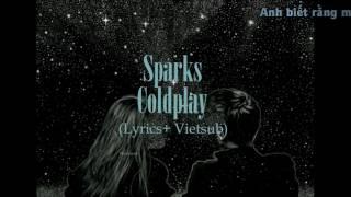 [Lyrics + Vietsub] Coldplay - Sparks
