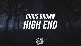 Chris Brown - High End ft. Future & Young Thug (Lyrics / Lyric video)