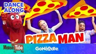 Pizza Man - MooseTube | GoNoodle