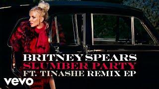 Britney Spears - Slumber Party (Bad Royale Remix) [Audio] ft. Tinashe
