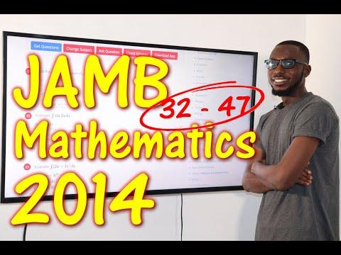 JAMB CBT Mathematics 2014 Past Questions 32 - 47