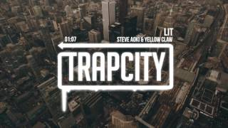 Steve Aoki & Yellow Claw feat. Gucci Mane & T-Pain - Lit