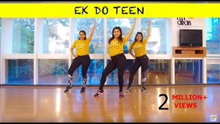 Ek Do Teen | Baaghi 2 | Dance Fitness | Zumba Dance Routine | The Feet Circus