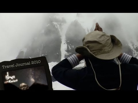 Kailash – Episode 8 Isha Kailash Travel Journal 2010