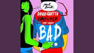 Bad (feat. Vassy) (Radio Edit)