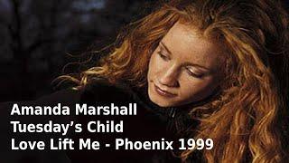 Amanda Marshall - 'Love Lift Me' - Phoenix AZ 8-2-99