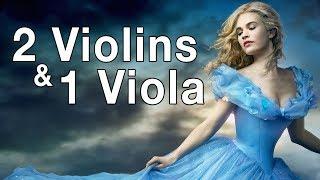 Aeon Cinderella Trailer Music Cover - 2 Violins & 1 Viola