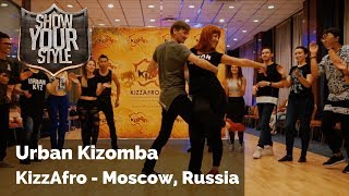 🎥 Urban Kizomba - Show Your Style #15 - Moscow, Russia
