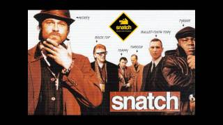 Snatch - Kosha Nostra Soundtrack HD